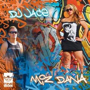 DJ Jace feat. Miz Dana 歌手頭像