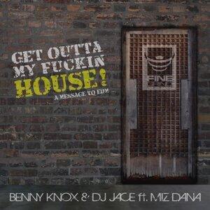 Benny Knox & DJ Jace feat. Miz Dana 歌手頭像