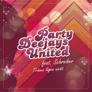 Party Deejays United feat. Schreiber 歌手頭像