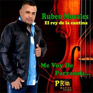 """Rubén Morales """"El Rey De La Cantina"""" 歌手頭像"""