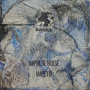 Impulse Noise 歌手頭像