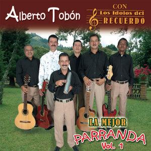 Alberto Tobon con Los Idolos Del Recuerdo 歌手頭像