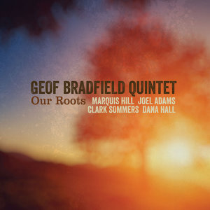 Geof Bradfield Quintet 歌手頭像