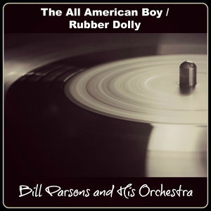 Bill Parsons and His Orchestra 歌手頭像