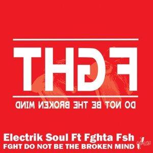 Electrik Soul feat. Fghta Fsh 歌手頭像