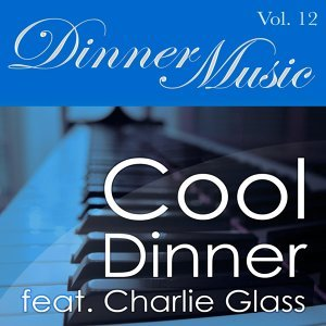 Dinner Music feat. Charlie Glass 歌手頭像
