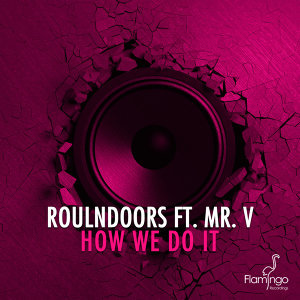 RoulnDoors featuring Mr. V 歌手頭像