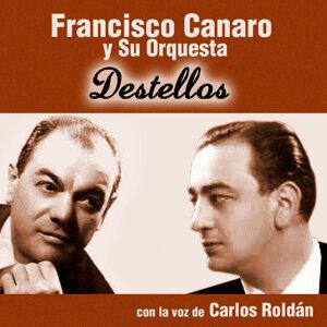 Carlos Roldán, Francisco Canaro y Su Orquesta 歌手頭像