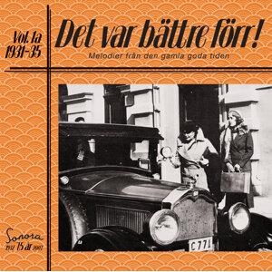 Det var bättre förr Volym 1a 1931-1935 歌手頭像