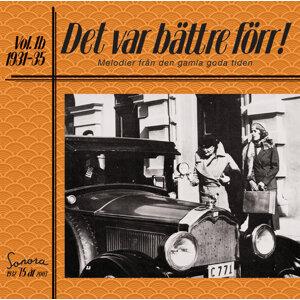 Det var bättre förr Volym 1b 1931-1935 アーティスト写真
