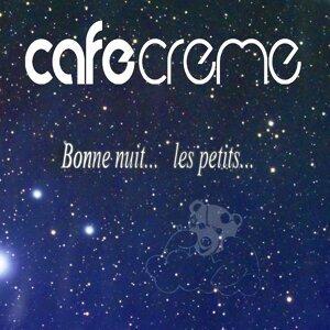 Cafe Creme 歌手頭像