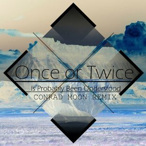 Once or Twice 歌手頭像