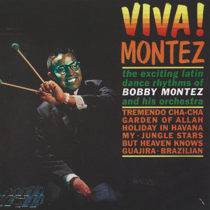 Bobby Montez and His Orchestra 歌手頭像