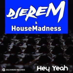 Djerem & House Madness 歌手頭像