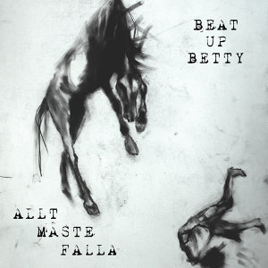 Beat Up Betty 歌手頭像