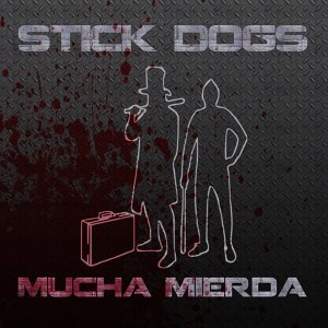 Stick Dogs アーティスト写真