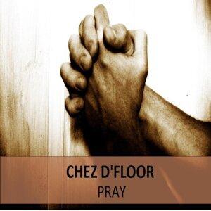 Chez D'Floor 歌手頭像