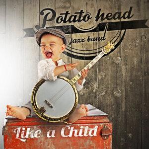 Potato Head Jazz Band 歌手頭像