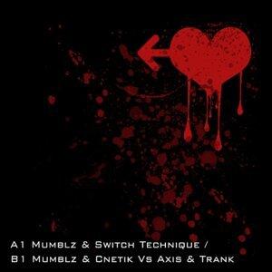 Mumblz & Switch Technique / Mumblz & Cnetik Vs Axis & Trank 歌手頭像