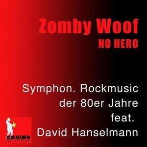 Zomby Woof feat. David Hanselmann 歌手頭像
