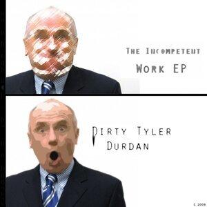 Dirty Tyler Durdan 歌手頭像
