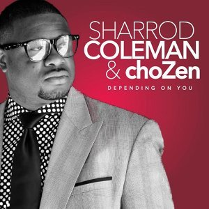Pastor Sharrod Coleman and Chozen 歌手頭像