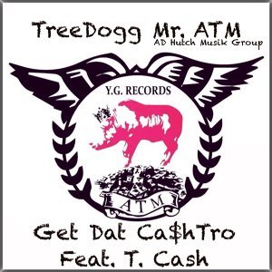 TreeDogg Mr. ATM featuring T. Cash 歌手頭像