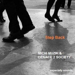 Michi Muzik & Denace 2 Society 歌手頭像