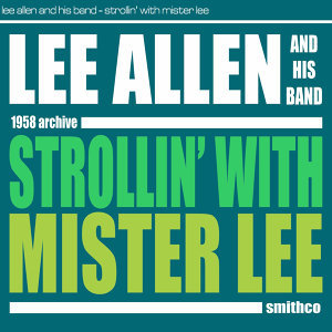 Lee Allen And His Band 歌手頭像