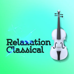 Relaxation Classical 歌手頭像