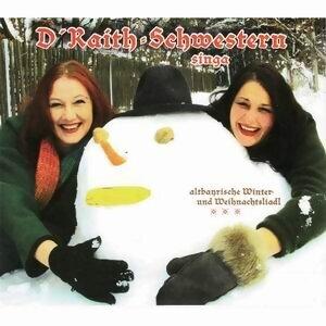 D' Raith Schwestern und Da Blaimer 歌手頭像