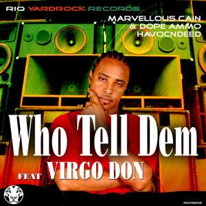 Virgo Don  feat. Marvellous Cain & Dope Ammo 歌手頭像