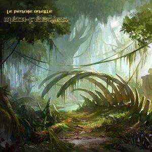 Le Perche Oreille 歌手頭像