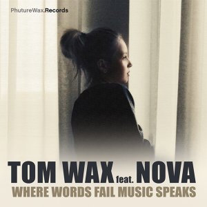 Tom Wax featuring Nova 歌手頭像