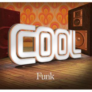 Cool - Funk 歌手頭像