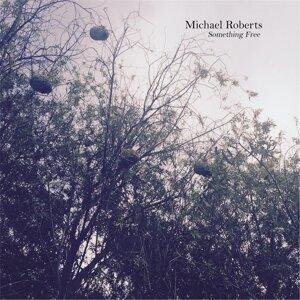 Michael Roberts 歌手頭像
