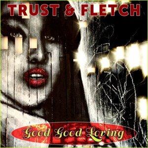 Trust & Fletch 歌手頭像
