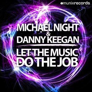 Michael Night & Danny Keegan 歌手頭像