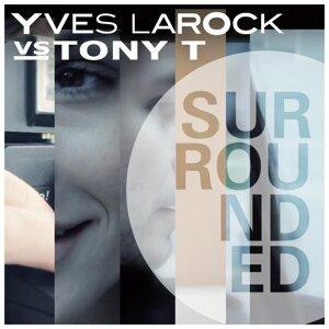 Yves Larock vs. Tony T 歌手頭像