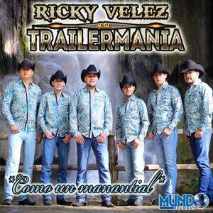 Ricky Velez y Su Trailermania 歌手頭像