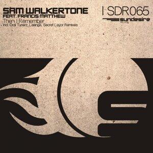 Sam Walkertone feat. Francis Metthew 歌手頭像