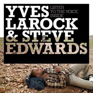 Yves Larock & Steve Edwards 歌手頭像