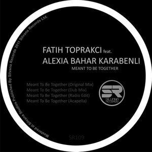 Fatih Toprakci feat. Alexia Bahar Karabenli 歌手頭像