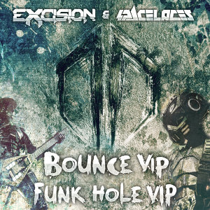 Excision & Space Laces
