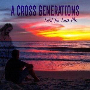 A Cross Generations 歌手頭像