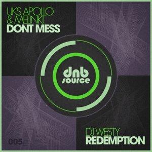 UKS Apollo, Melinki and DJ Westy 歌手頭像