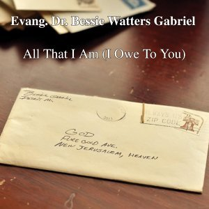 Evang. Dr. Bessie Watters Gabriel 歌手頭像