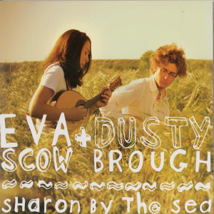 Eva Scow, Dusty Brough 歌手頭像