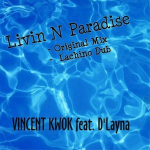 Vincent Kwok feat. D'Layna 歌手頭像