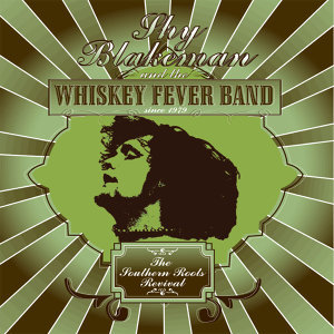 Shy Blakeman and the Whiskey Fever Band 歌手頭像
